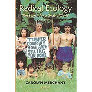 Radical Ecology, Second Edition (Revolutionary Thought and Radical Movements) 2nd Edition 71