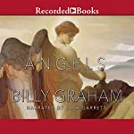 Angels: God's Secret Agents | Billy Graham