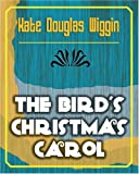 The Birds' Christmas Carol, Kate Douglas Wiggin, 1594623929