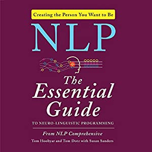 NLP: The Essential Guide to Neuro-Linguistic Programming Audiobook