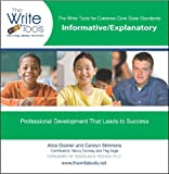 The Write Tools for Common Core State Standards : Informative/Explanatory, Greiner, Alice and Simmons, Carolyn, 0985574305