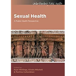 Sexual Health: A Public Health Perspective (Understanding Public Health)