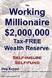 The Working Millionaire, Dan Keppel, 1460945484