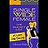 #1 Learn Pole Dancing (Single Wide Female: The Bucket List)