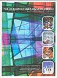 img - for The UK Church Fundraisers Manual: A Practical Manual and Directory of Sources book / textbook / text book