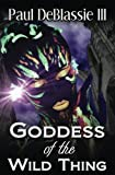 img - for Goddess Of The Wild Thing book / textbook / text book