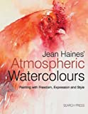 Atmospheric Watercolours, Jean Haines, 1844486745
