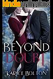 Beyond Doubt (Beyond Love Book 2)