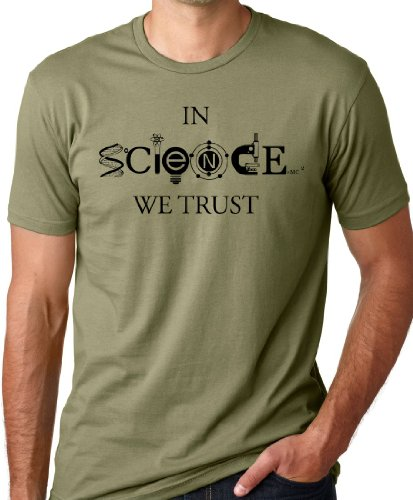 In Science We Trust Cool T-Shirt Funny Atheist Tee Olive L