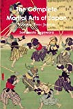 The Complete Martial Arts of Japan Volume Two: Jujutsu