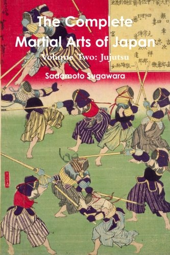 The Complete Martial Arts of Japan Volume Two Jujutsu (Volume 2)