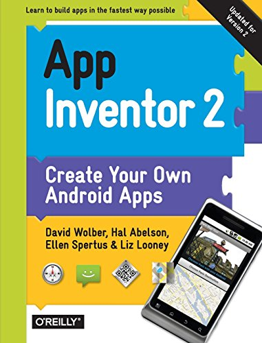 App Inventor 2: Create Your Own Android Apps (Best Language For Mobile App Development)
