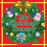 My Christmas Treasury, Cheryl Ryan and Lucille Colandro, 0545436478