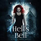 Hell's Bell: The Lizzie Grace Series, Book 2