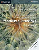 Cambridge International AS & A Level Mathematics: Probability & Statistics 1 Coursebook (Cambridge University Press) (Cambridge Assessment International Education)
