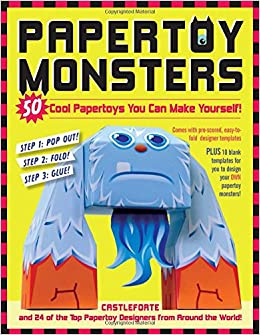 Papertoy Monsters: 50 Cool Papertoys You Can Make Yourself ...