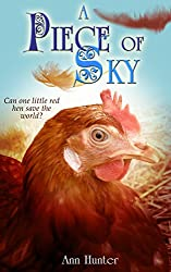 A Piece of Sky: A fractured retelling of CHICKEN LITTLE (Crowns of the Twelve Book 4)