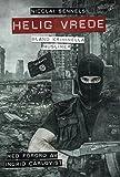 Helig vrede: Bland kriminella muslimer (Swedish Edition)