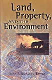 Land, Property, and the Environment 9781558155169