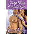 Crazy Thing Called Love (Crooked Creek Ranch Book 3)