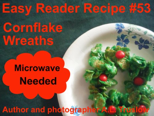 Cornflake Wreaths Easy Reader Recipes Book 53 Kindle Edition By