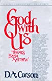God with Us, Carson, D. A., 0830710515