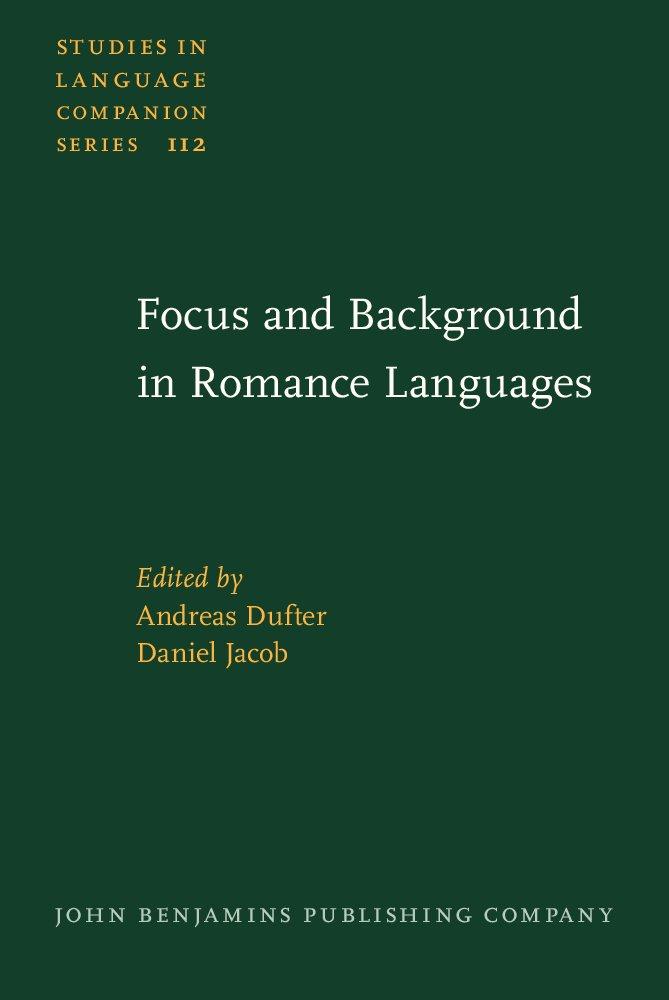 Focus and Background in Romance Languages (Studies in Language Companion Series) pdf epub