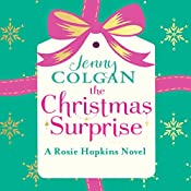 The Christmas Surprise: A Rosie Hopkins novel | Jenny Colgan