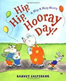 Hip, Hip, Hooray Day!, Barney Saltzberg, 0152024956