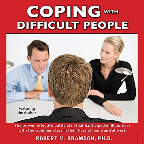 Coping With Difficult People In Business And In Life by Simon & Schuster Audio
