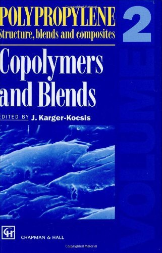Polypropylene Structure, blends and Composites: Volume 2 Copolymers and Blends