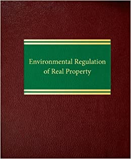 Environmental Regulation of Real Property