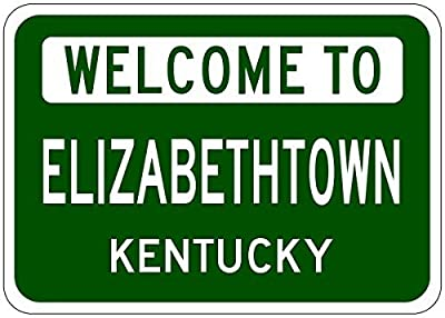"Elizabethtown, Kentucky - Usa Welcome To Sign - Heavy Duty - 12""X16"" Metal Tin Sign Aluminum Signs"