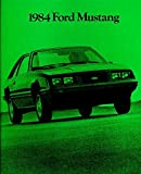 BEAUTIFUL, HISTORIC 1984 MUSTANG DEALERS SALES BROCHURE - Covers all Models SVO, GT, Turbo GT, LX &, L Series