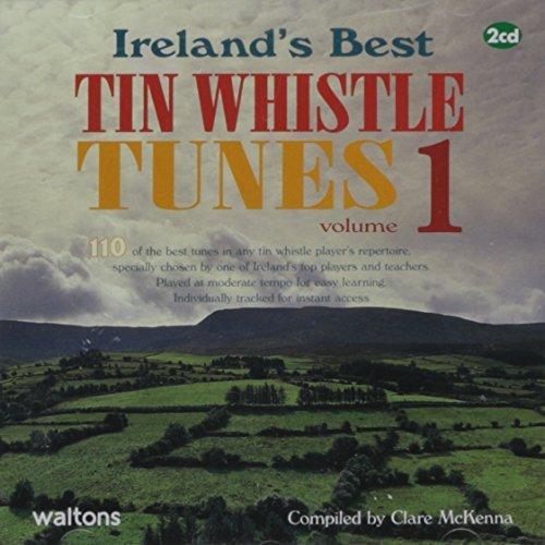 110 Ireland's Best Tin Whistle Tunes Vol 1 by Clare McKenna