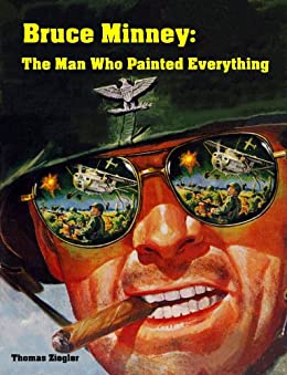 Bruce Minney: The Man Who Painted Everything by [Ziegler, Thomas]