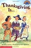 Thanksgiving Is . . ., Louise Borden, 0590331280
