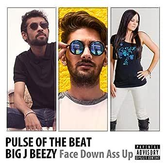 up song Face down ass