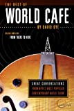 The Best of World Cafe, David Dye, 076242768X