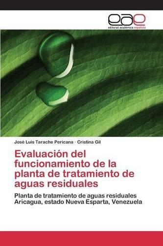 Descargar Libro Evaluación Del Funcionamiento De La Planta De Tratamiento De Aguas Residuales Tarache Pericana José Luis