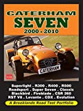 Caterham Seven 2000-2010 (Road Test Portfolio)