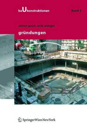 Baukonstruktionen Vol 1 -17: Gründungen