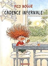 Pico Bogue, tome 7 : Cadence infernale par Dominique Roques