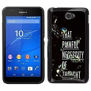 """For Sony Xperia E4 Case , Doloroso pensamiento profundo Inspiring texto"""" - Diseño Patrón Teléfono Caso Cubierta Case Bumper Duro Protección Case Cover Funda"""