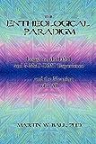 The Entheological Paradigm, Martin W. Ball, 057808080X
