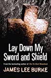 Lay Down My Sword and Shield (Hackberry Holland)