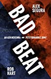 Image of Bad Beat: A Pete Fernandez/Ash McKenna Joint (A Polis Books Twist Book 1)