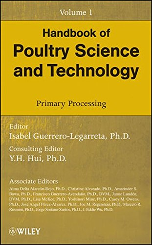Handbook of Poultry Science and Technology, Primary Processing (Volume 1)