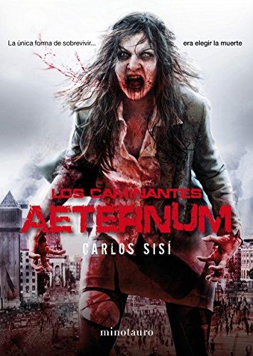 Los caminantes nº 04 Aeternum (Terror)