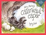 Hairy Maclary's Caterwaul Caper, Lynley Dodd, 0606151583